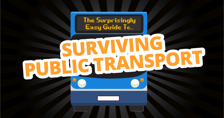 The-Surprisingly-Easy-Guide-to-Surviving-Public-Transport-v2
