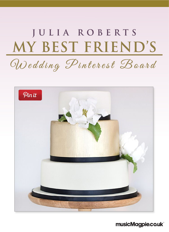My Best Friend's Wedding Pinterest Board