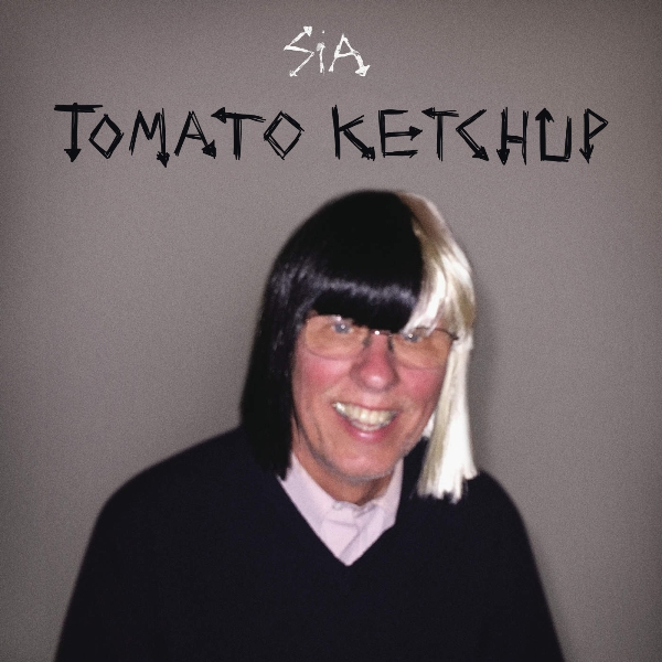 Cheap Thrills by Sia tastes like tomato ketchup!