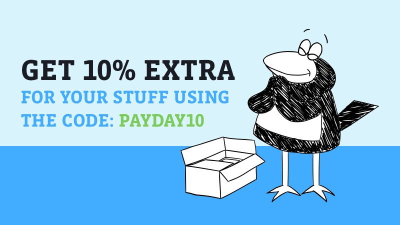 Early Pay Day - Get 10% extra for your stuff